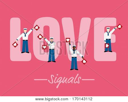 Love Sign Concept. Multiethnic sailors with heart flags signaling LOVE with semaphore alphabet gestures.