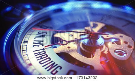 Business Concept: Online Trading Wording. on Watch Face with Close View of Watch Mechanism. Time Concept with Selective Focus and Film Effect. 3D Illustration.