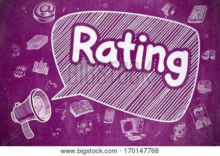 Rating on Speech Bubble. Cartoon Illustration of Shouting Loudspeaker. Advertising Concept. Business Concept. Loudspeaker with Wording Rating. Cartoon Illustration on Purple Chalkboard.