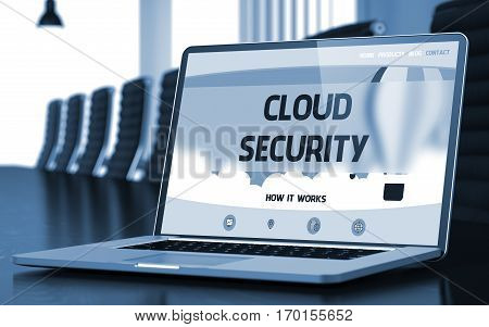 Cloud Security - Landing Page with Inscription on Laptop Display on Background of Comfortable Meeting Hall in Modern Office. Closeup View. Toned Image with Selective Focus. 3D Illustration.