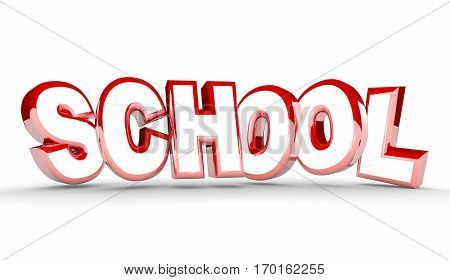 School Learning Education Student Training Word 3d Illustration