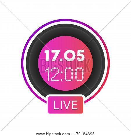 Live video blog vector social media time/date icon. Rounded live stream promotion banner isolated on white background.