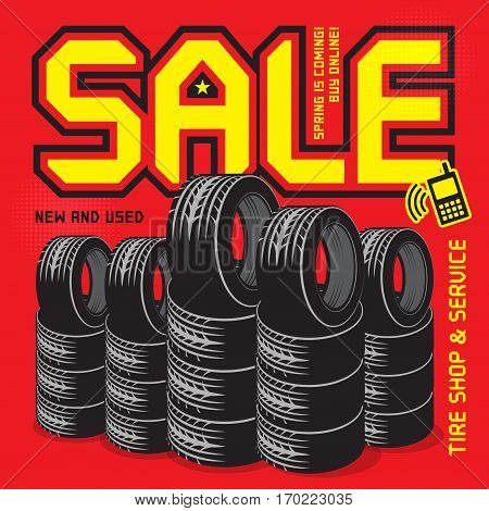 Vintage tire service or garage poster with text Sale High Quality Tires New and Used vector illustration.