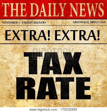 tax rate, newspaper article text