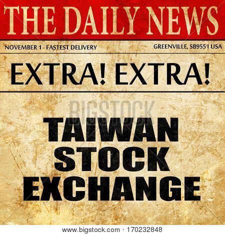 taiwan stock exchange, newspaper article text