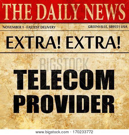 telecom provider, newspaper article text