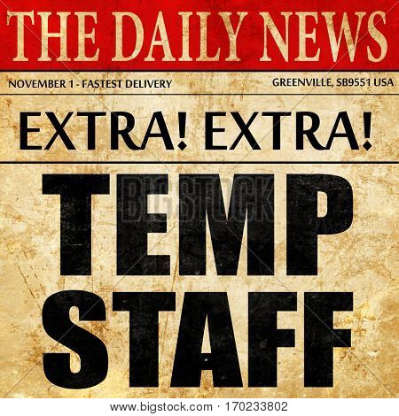 temp staff, newspaper article text