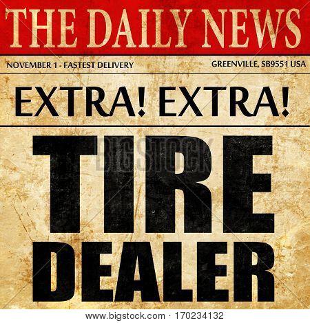 tire dealer, newspaper article text