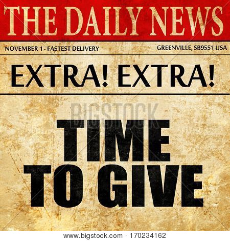 time to give, newspaper article text