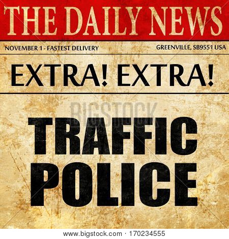 traffic police, newspaper article text