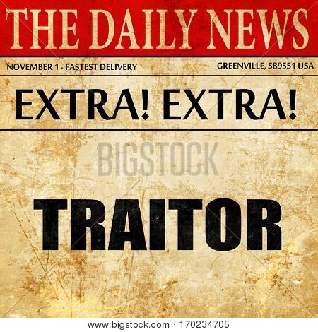 traitor, newspaper article text