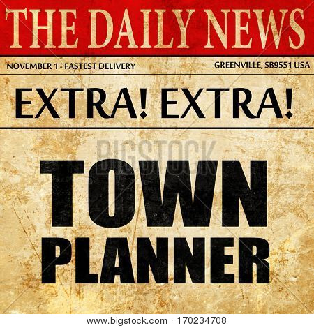 townplanner, newspaper article text
