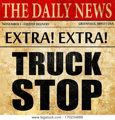 truck stop, newspaper article text