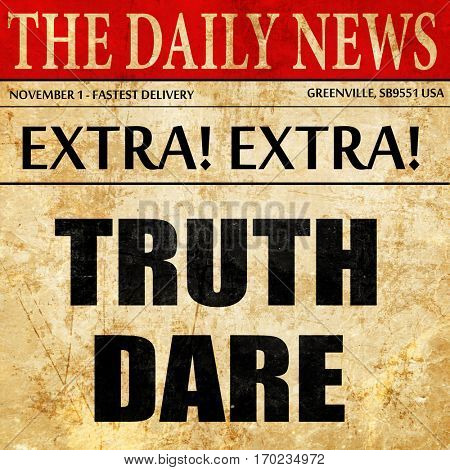 truth or dare, newspaper article text