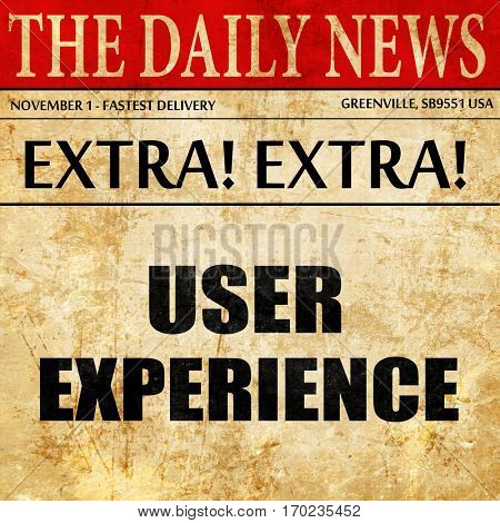 user experience, newspaper article text