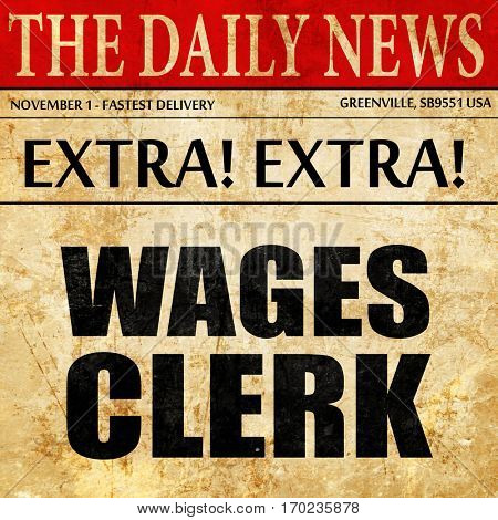 wages clerk, newspaper article text