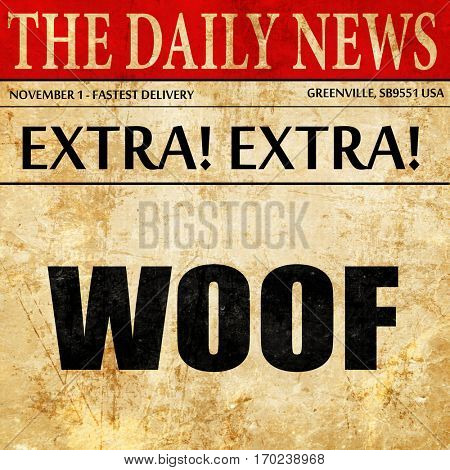 woof, newspaper article text