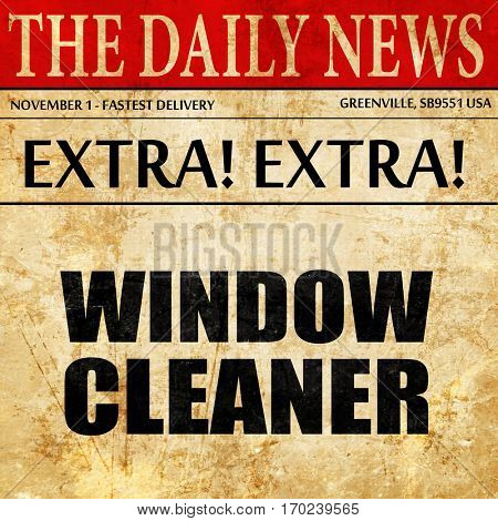 window cleaner, newspaper article text