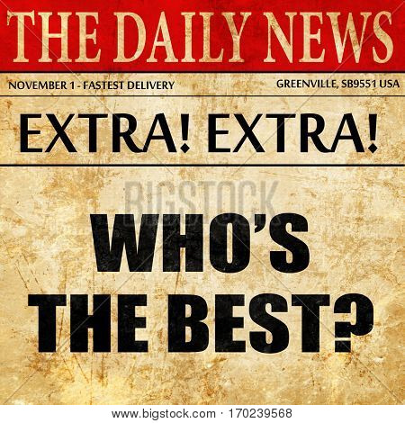 who's the best, newspaper article text