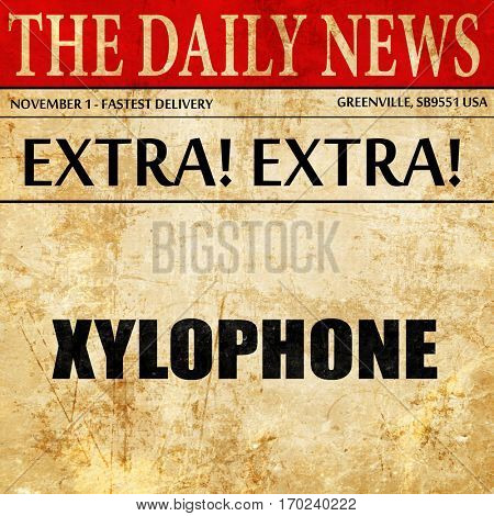 xylophone, newspaper article text