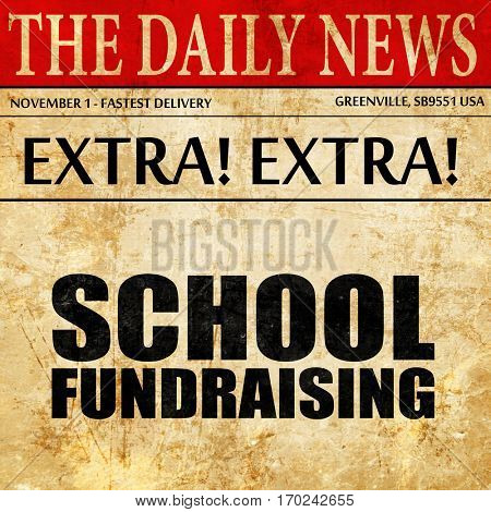 school fundraising, newspaper article text