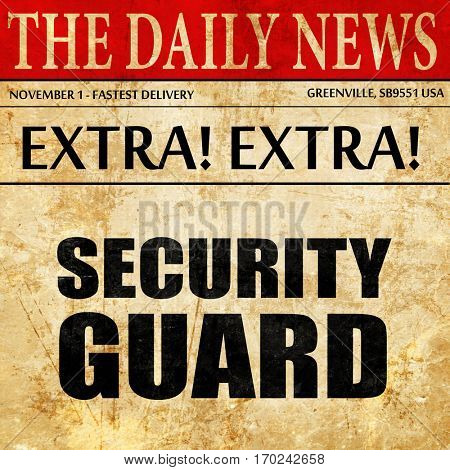 security guard, newspaper article text