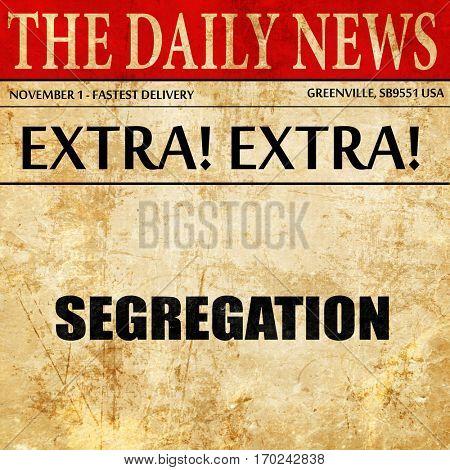 segregation, newspaper article text