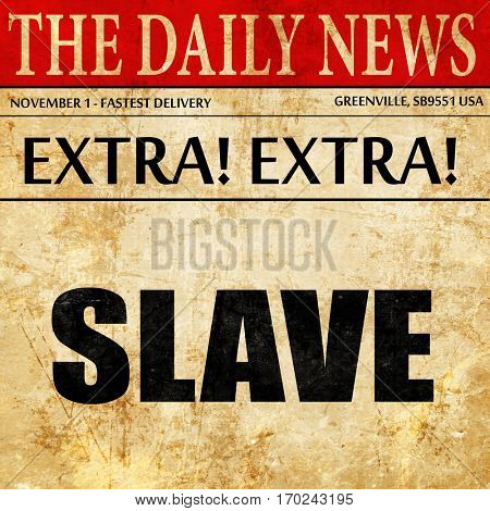 slave, newspaper article text