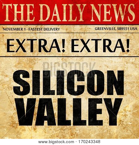 silicon valley, newspaper article text