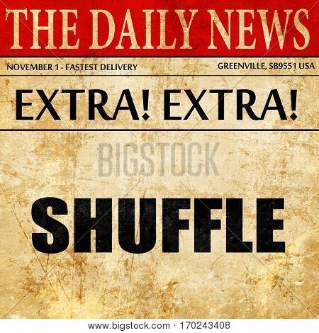 shuffle dance, newspaper article text