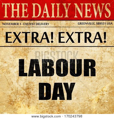 labour day, newspaper article text