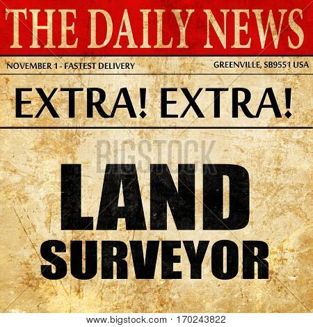land surveyor, newspaper article text