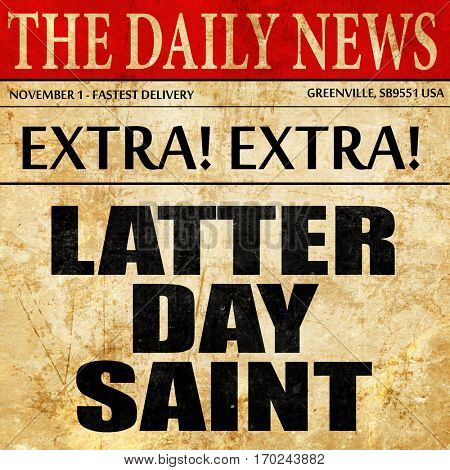 latter day saint, newspaper article text