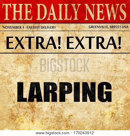 larping, newspaper article text