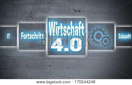 Wirtschaft 4.0 (in german economy progress future) touchscreen concept background.