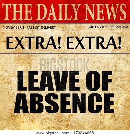 leave of absence, newspaper article text
