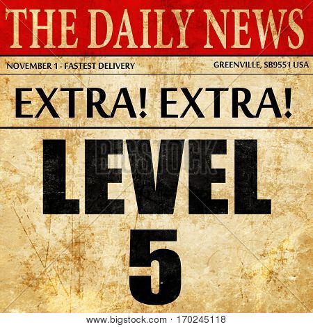 level 5, newspaper article text