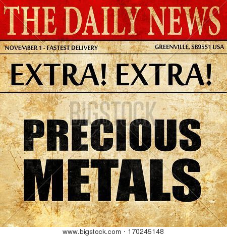 precious metals, newspaper article text