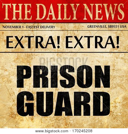 prison guard, newspaper article text