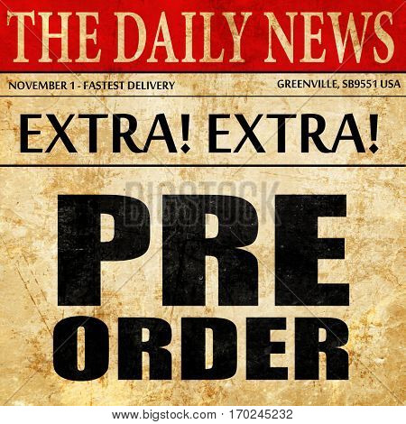 pre order, newspaper article text