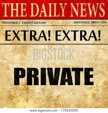 private, newspaper article text