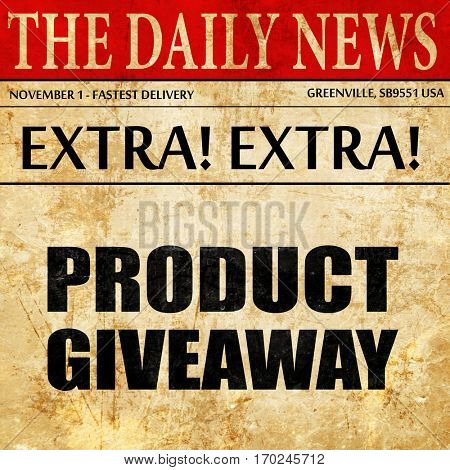 product giveaway, newspaper article text
