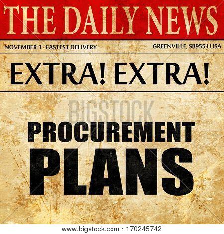 procurement plans, newspaper article text