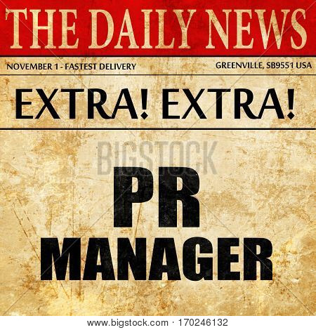pr manager, newspaper article text