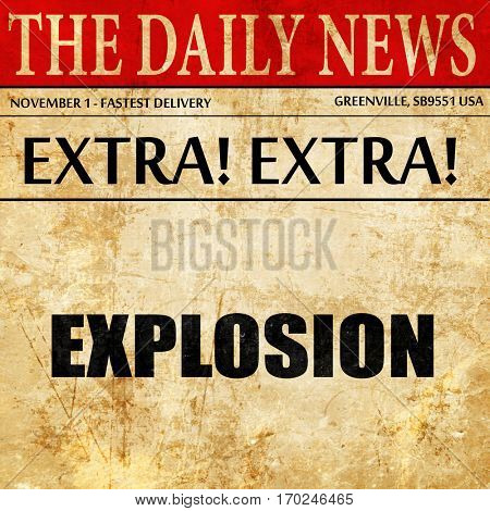 explosion, newspaper article text