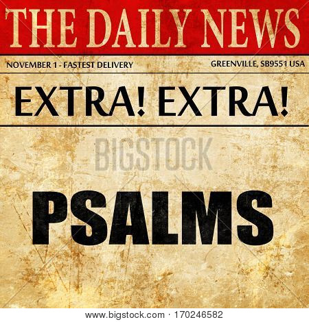 psalms, newspaper article text