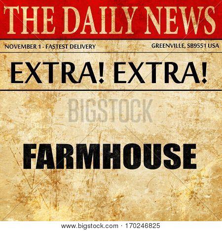 farmhouse, newspaper article text