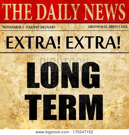 long term, newspaper article text