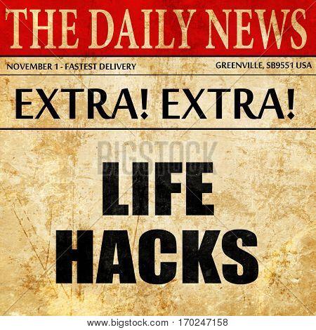 life hacks, newspaper article text