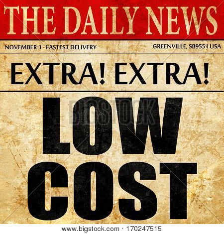 low cost, newspaper article text